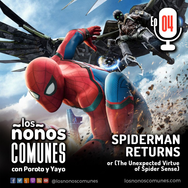 Episodio 04 - Spiderman Returns