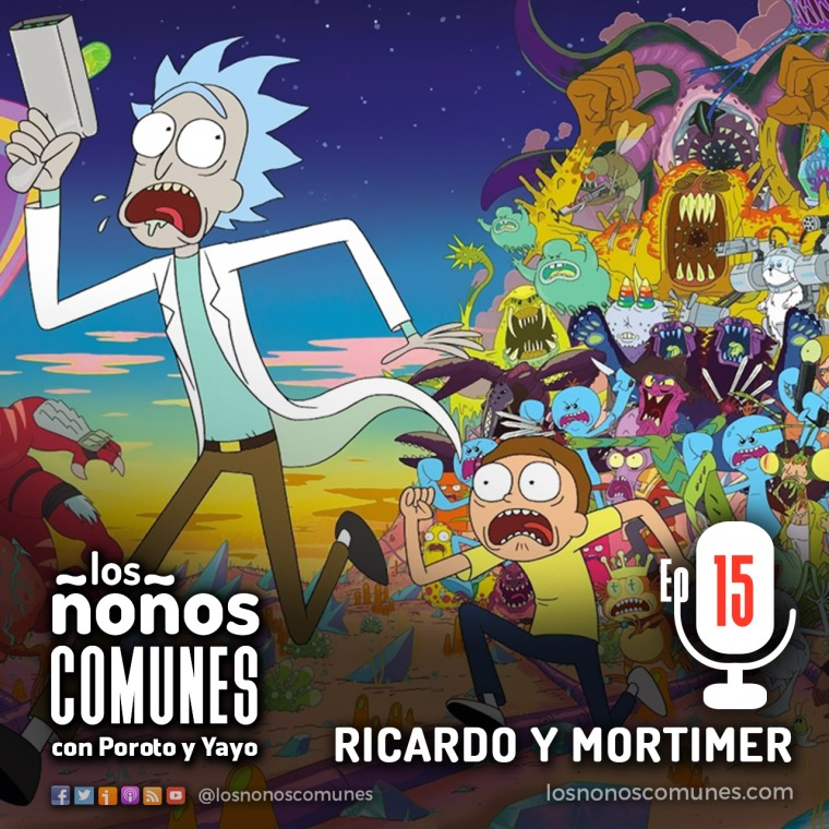Episodio 15 - Ricardo y Mortimer