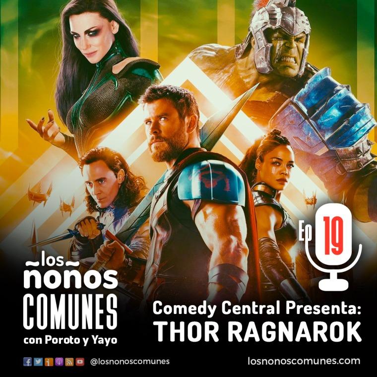 Episodio 19 - Comedy Centrar Thor Ragnarok-01
