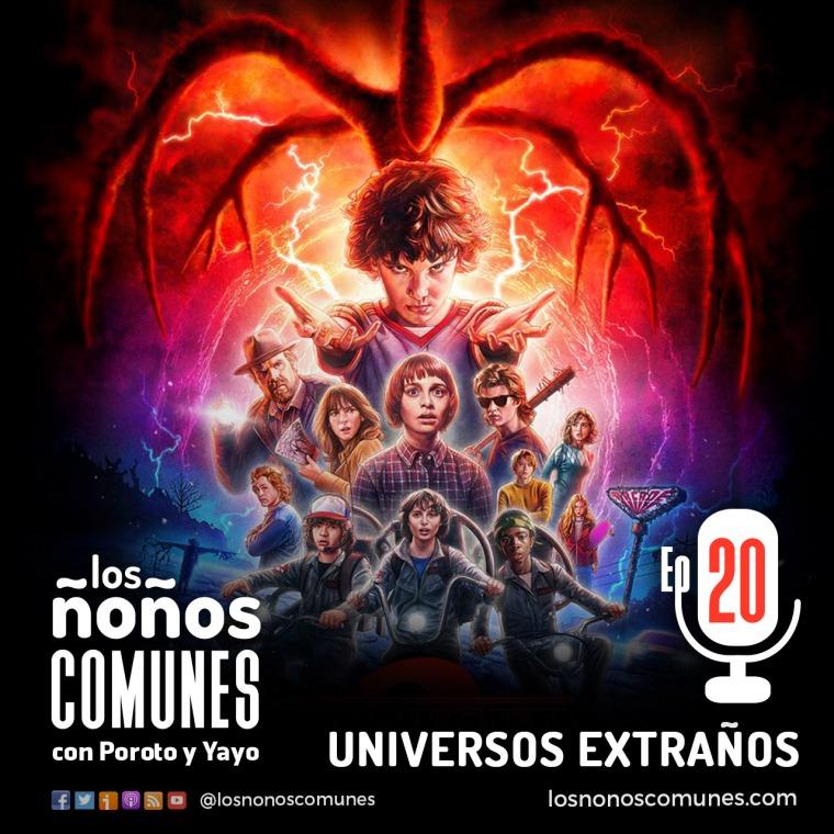 Episodio 20 - Universos Extraños
