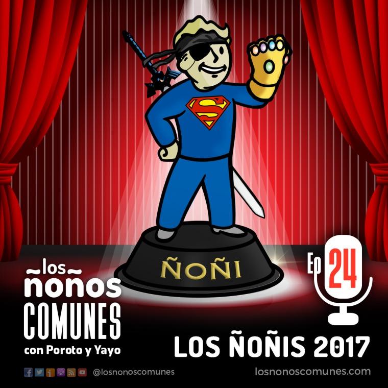 Episodio 24 Los Nonis 2017